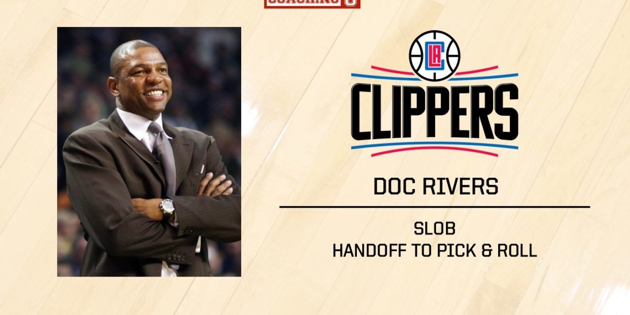 PLAYBOOK: Doc Rivers – LA Clippers SLOB Handoff Pick & Roll