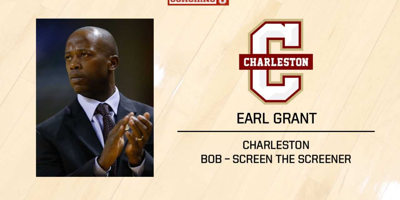 Playbook: Earl Grant – Charleston – BOB – Screen the Screener