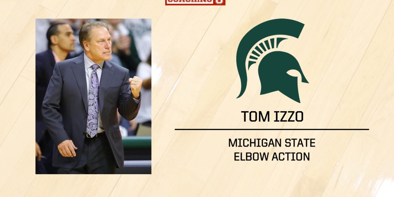Playbook: Tom Izzo – MSU Spartans – Elbow Action