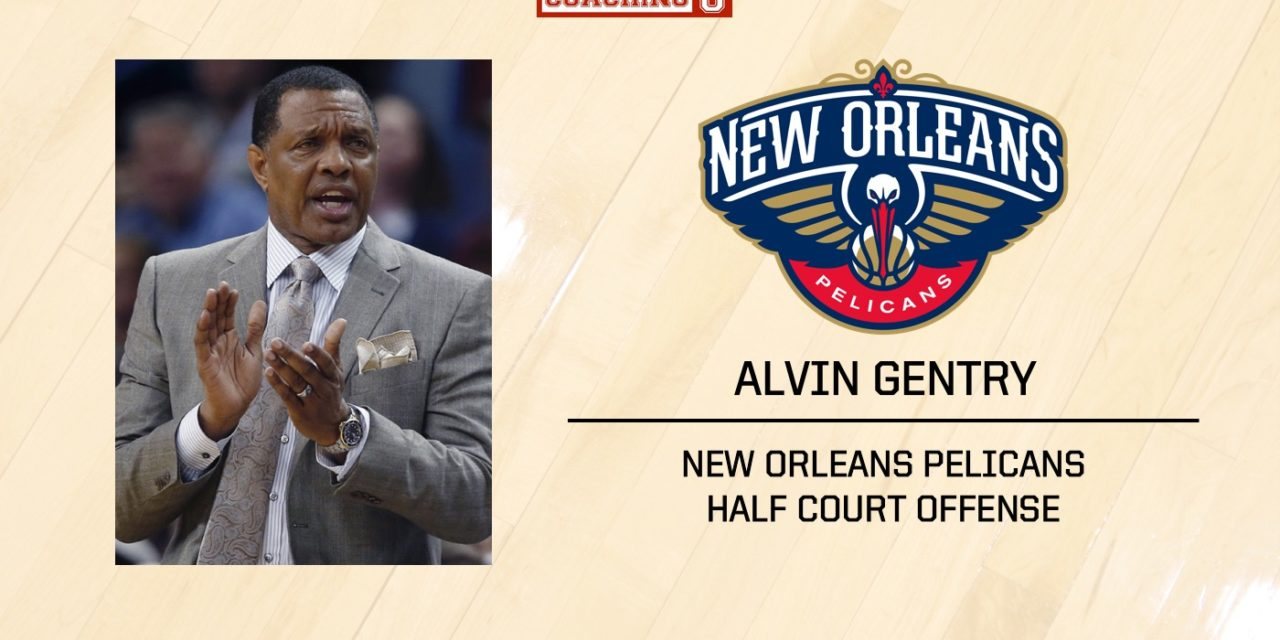 Playbook: Alvin Gentry – New Orleans Pelicans – Spain Pick & Roll