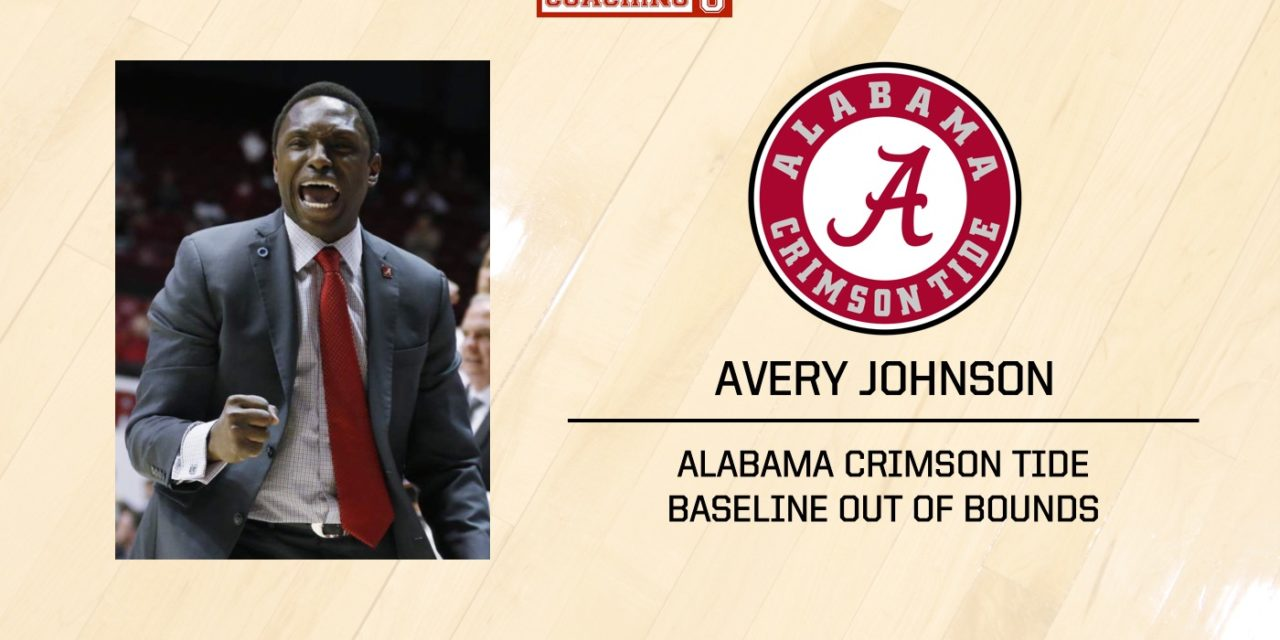 Playbook: Avery Johnson – Alabama Crimson Tide – Baseline Out of Bounds