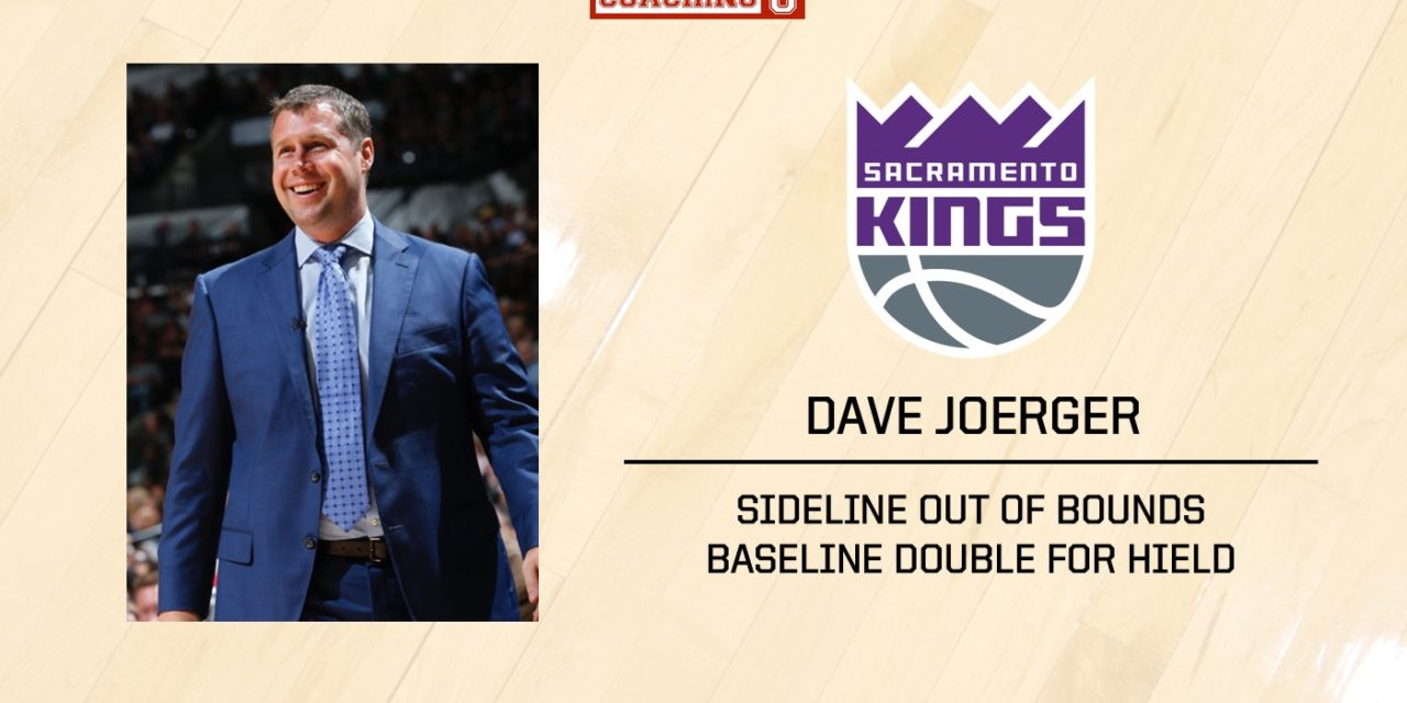 Playbook: Dave Joerger – Sacramento Kings – Sideline Out of Bounds
